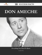 Don Ameche 113 Success Facts - Everything you need to know about Don Ameche - Cynthia West