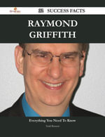 Raymond Griffith 32 Success Facts - Everything you need to know about Raymond Griffith - Todd Bennett