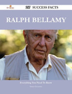 Ralph Bellamy 217 Success Facts - Everything you need to know about Ralph Bellamy - Shawn Hernandez