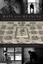 Maps and Meaning : Levitical Models for Contemporary Care - Nancy H. Wiener