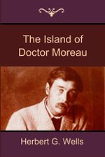 The Island of Doctor Moreau - Herbert G. Wells