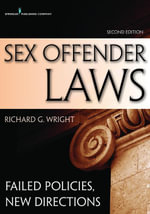 Sex Offender Laws, Second Edition : Failed Policies, New Directions