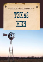 Texas Men - Paul Evan Lehman