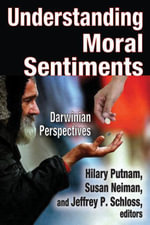 Understanding Moral Sentiments : Darwinian Perspectives?