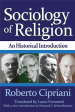 Sociology of Religion : An Historical Introduction - Roberto Cipriani