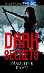 Dark Secrets - Madeline Pryce