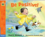 Be Positive! - Cheri J. Meiners