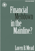 Financial Meltdown in the Mainline? - Loren B. Mead
