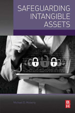 Safeguarding Intangible Assets - Michael D. Moberly