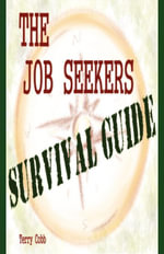 The Job Seekers Survival Guide - Terry Cobb