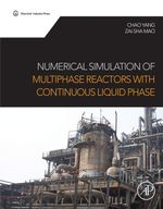 Numerical Simulation of Multiphase Reactors with Continuous Liquid - Chao Yang