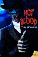 Hot Blood - Tony Richards