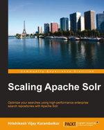 Scaling Apache Solr - Karambelkar Hrishikesh Vijay