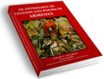 AN ANTHOLOGY OF LEGEDNS AND POEMS OF ARMENIA - Zabelle C. Boyajian