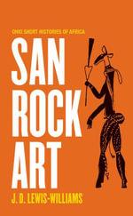 San Rock Art - J.D. Lewis-Williams