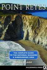 Point Reyes Complete Guide - Jessica Lage