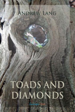 Toads and Diamonds and Other Fairy Tales - Andrew Lang