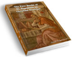 The Four Books of St. Augustine on Christian Doctrine - Saint Augustine