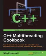 C++ Multithreading Cookbook - Ljumovic Milos