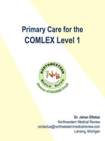 Primary Care for COMLEX Level 1 - Jahan, Dr. Eftekar