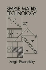 Sparse Matrix Technology - Sergio Pissanetzky