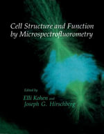 Cell Structure and Function by Microspectrofluorometry