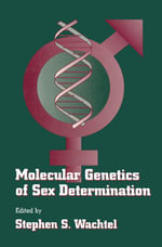 Molecular Genetics of Sex Determination