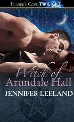 Witch of Arundale Hall - Jennifer Leeland