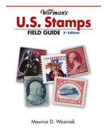 Warman's U.S. Stamps Field Guide - Maurice D. Wozniak