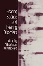 Hearing Science and Hearing Disorders