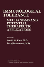 Immunological Tolerance : Mechanisms and Potential Therapeutic Applications