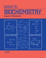 Guide to Biochemistry - James C. Blackstock