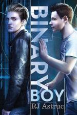 Binary Boy - RJ Astruc