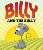 Billy and the Bully : Children's Books and Bedtime Stories For Kids Ages 3-8 for Fun Life Lessons - Jupiter Kids