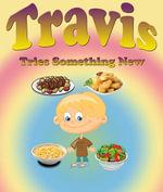 Travis Tries Something New - Jupiter Kids