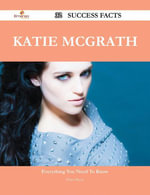 Katie McGrath 32 Success Facts - Everything you need to know about Katie McGrath - Dawn Russo