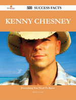 Kenny Chesney 293 Success Facts - Everything you need to know about Kenny Chesney - Marilyn Fowler