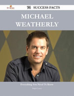 Michael Weatherly 74 Success Facts - Everything you need to know about Michael Weatherly - Ralph Cotton