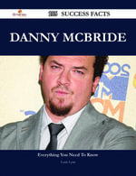 Danny McBride 105 Success Facts - Everything you need to know about Danny McBride - Louis Lynn