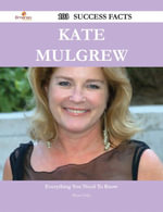 Kate Mulgrew 103 Success Facts - Everything you need to know about Kate Mulgrew - Bryan Foley