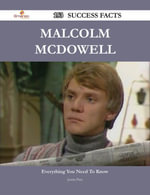 Malcolm McDowell 153 Success Facts - Everything you need to know about Malcolm McDowell - Justin Pitts