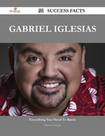 Gabriel Iglesias 54 Success Facts - Everything you need to know about Gabriel Iglesias - Sharon Christian