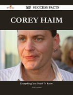 Corey Haim 147 Success Facts - Everything you need to know about Corey Haim - Todd Lambert