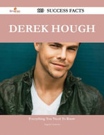 Derek Hough 110 Success Facts - Everything you need to know about Derek Hough - Angela Cameron