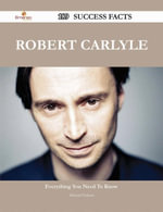 Robert Carlyle 189 Success Facts - Everything you need to know about Robert Carlyle - Michael Osborn