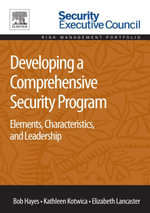 Developing a Comprehensive Security Program : Elements, Characteristics, and Leadership - Bob Hayes