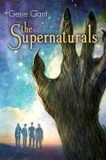 The Supernaturals - Gene Gant