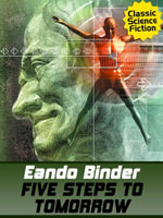 Five Steps to Tomorrow - Eando Binder