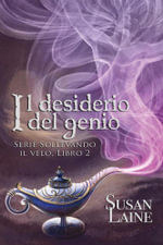 Il desiderio del genio - Susan Laine