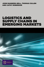 Logistics and Supply Chains in Emerging Markets - John Manners-Bell